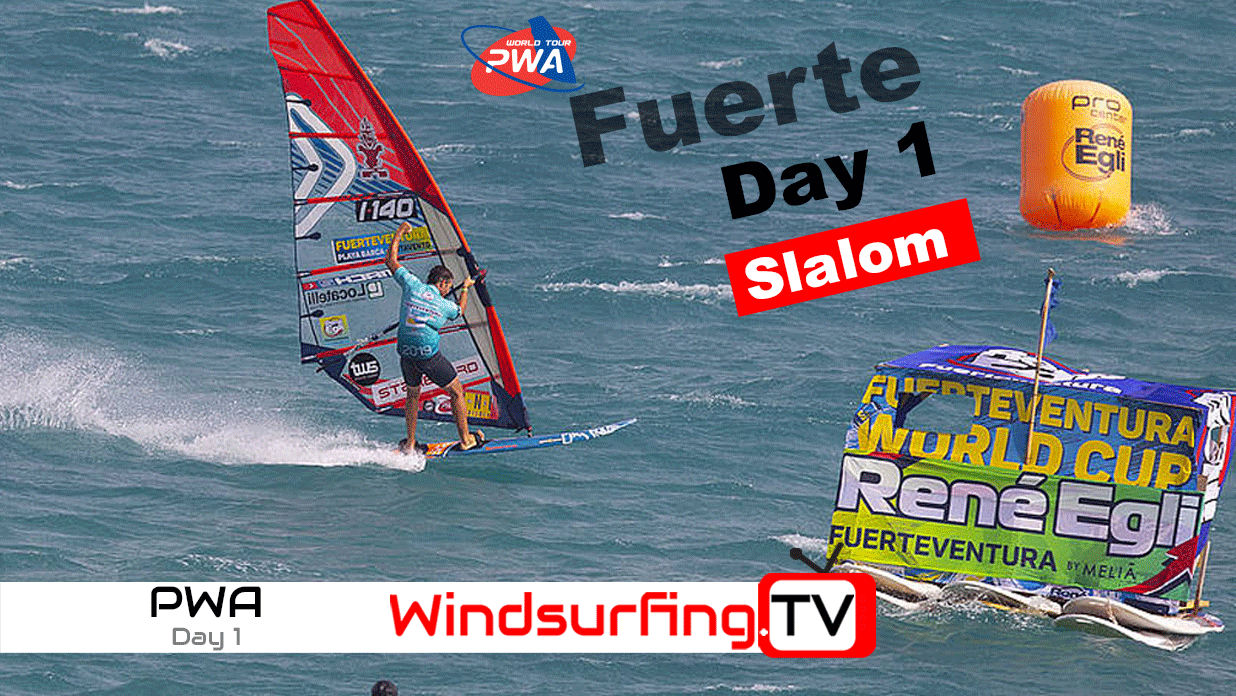 Day 1 – Slalom – Fuerteventura – PWA World cup – 2019